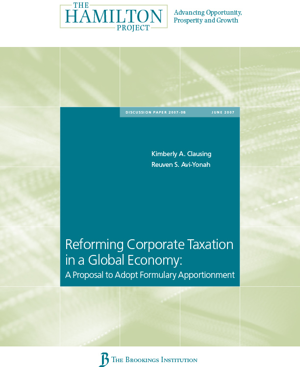 Reforming Corporate Taxation in a Global Economy: A Proposal to Adopt Formulary Apportionment